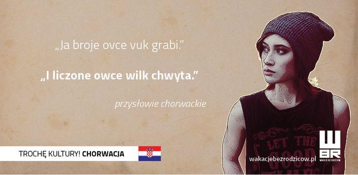 #przysłowie chorwackie #wakacjebezrodzicow #chorwacja