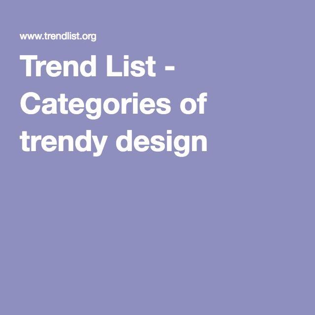 Trend List - Categories of trendy design