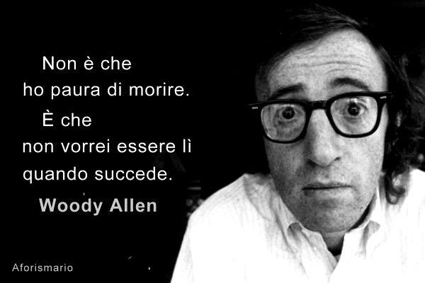 Frasi Di Compleanno Woody Allen.Frasi Famose Woody Allen