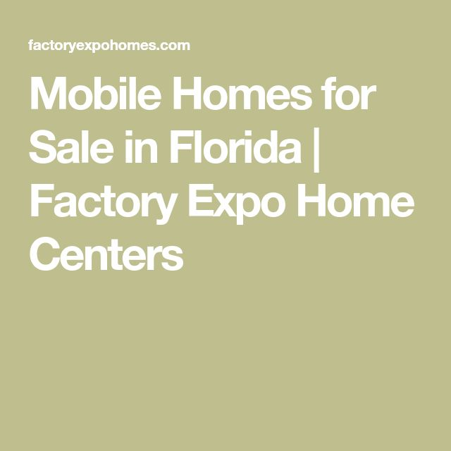 Mobile Homes for Sale in Florida | Factory Expo Home Centers