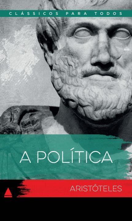 A Política, Aristóteles, Coleção Clássico Para Todos, Ed. Nova Fronteira.