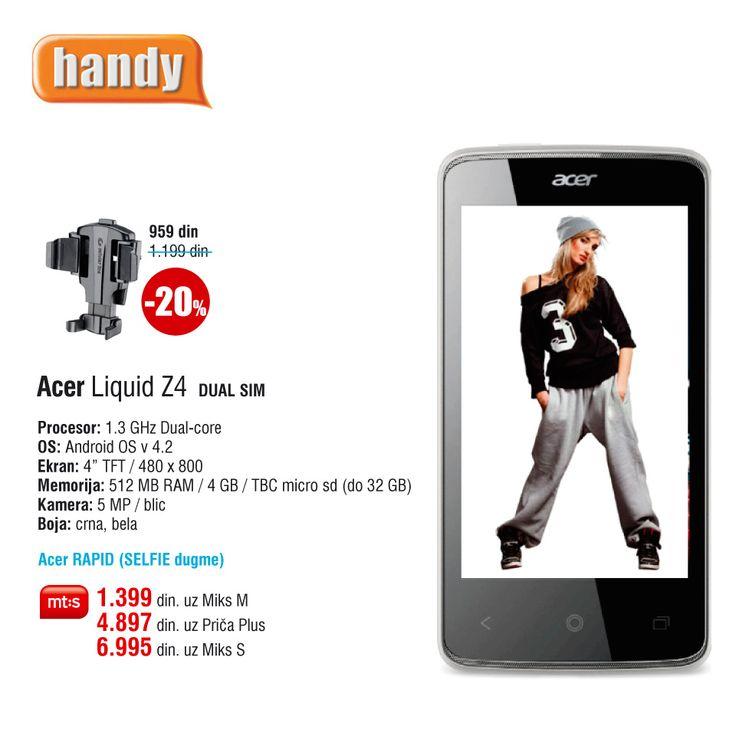 Acer Z4, već od 1.399 din. uz Mt:s ugovor. http://www.handy.rs/sr/p/acer/z4