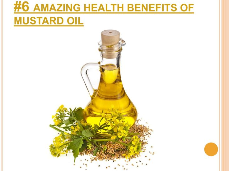 6 amazing health benefits of mustard oil