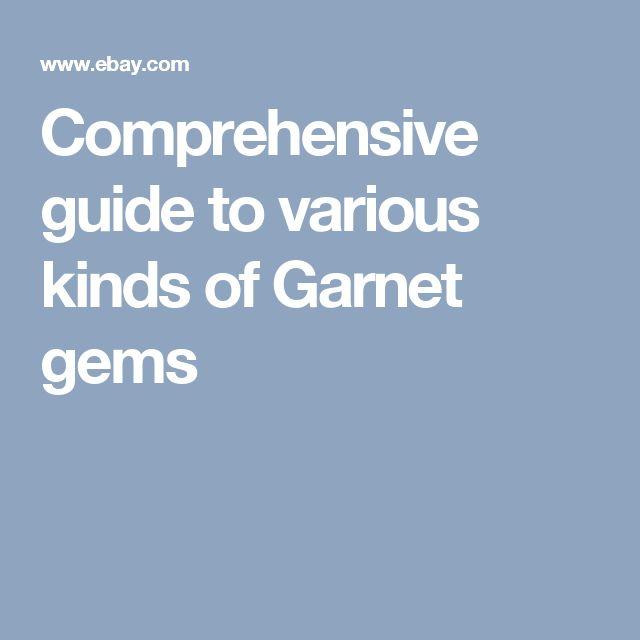 Comprehensive guide to various kinds of Garnet gems