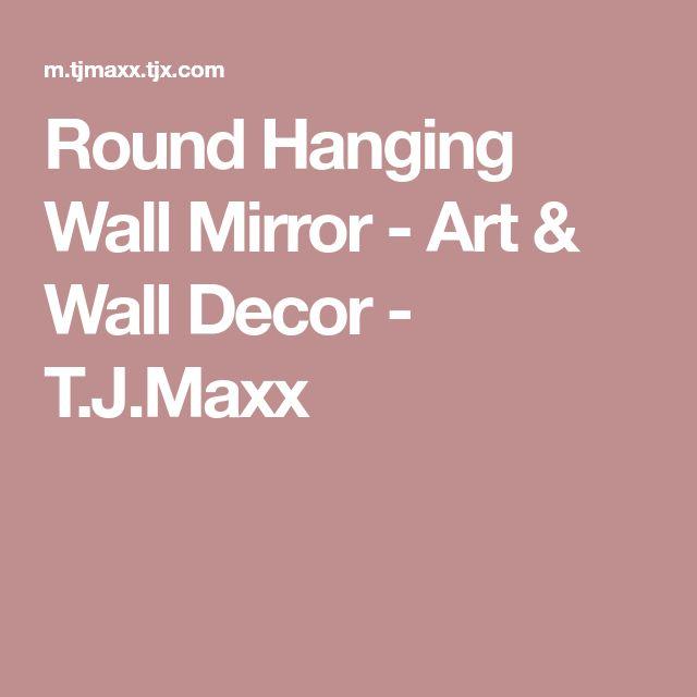 Round Hanging Wall Mirror - Art & Wall Decor - T.J.Maxx