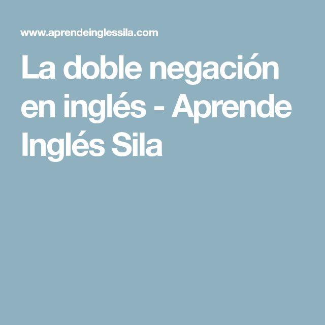 La doble negación en inglés - Aprende Inglés Sila