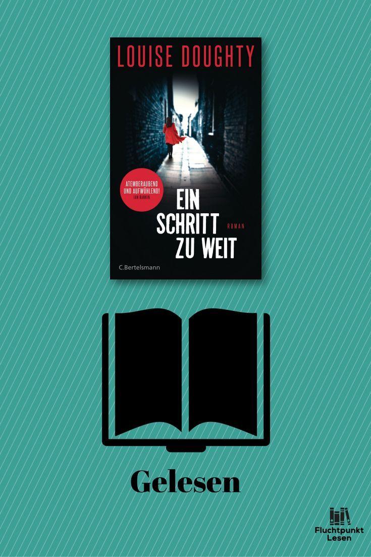 Wieder mal eine etwas ältere Rezension und auch hier mag ich das Buch immer noch :-)   #bertelsmann verlag #einschritt zu weit #krimi #louise doughty #rezension #roman