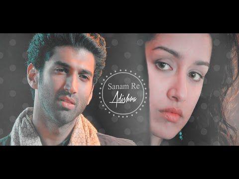 Sanam Re Full Song (Aashiqui2) *Adishra* Aditya Roy Kapur, Shraddha Kapoor, Arijit Singh - YouTube