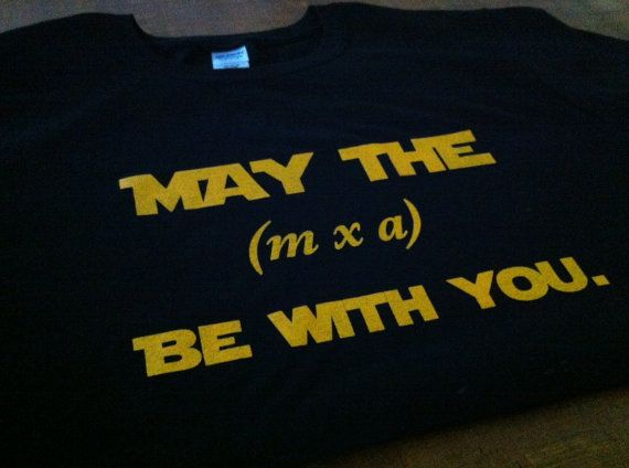 May the Force Be With You TShirt    Cool Gift for Science teachers or students!