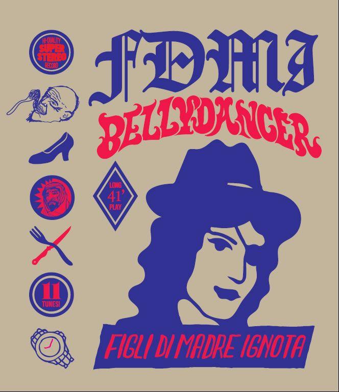 Our latest album, BELLYDANCER