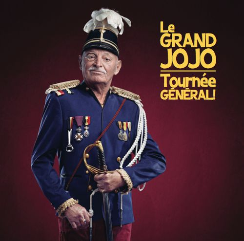 LE GRAND JOJO  Artwork, 2013 - Tournée Général! (Album) DA, graphisme > Christine Massy WAF! Photo >Laetizia Bazzoni Retouches >Antoine Melis Stylisme >Antony Fensie