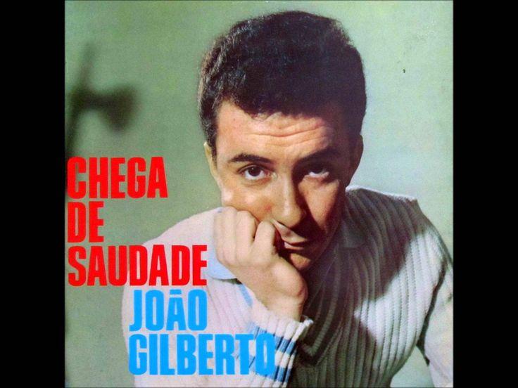João Gilberto - Chega De Saudade (Álbum Completo 1959) [Full Album]