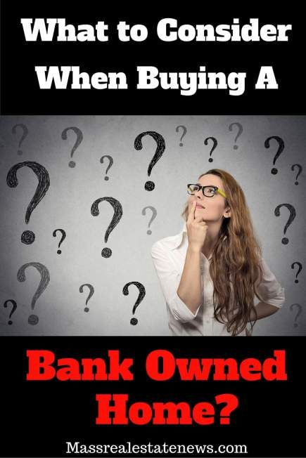 What are the most important things to think about when buying a bank owned property. See some considerations when purchasing a foreclosure. http://massrealestatenews.com/buying-bank-owned-property/
