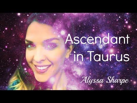 Taurus Ascendant/Rising in Astrology