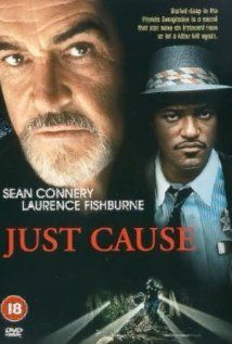 Just Cause:  A Harvard professor is lured back into the courtroom after 25 years to take the case of a young black man condemned to death for the horrific murder of a child.  (1995)