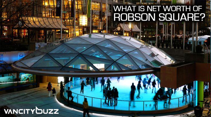 robson square net worth