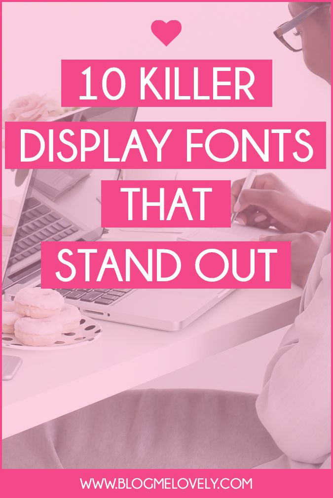 10 Killer Display Fonts That Immediately Stand Out