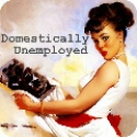 Domestically Unemployed