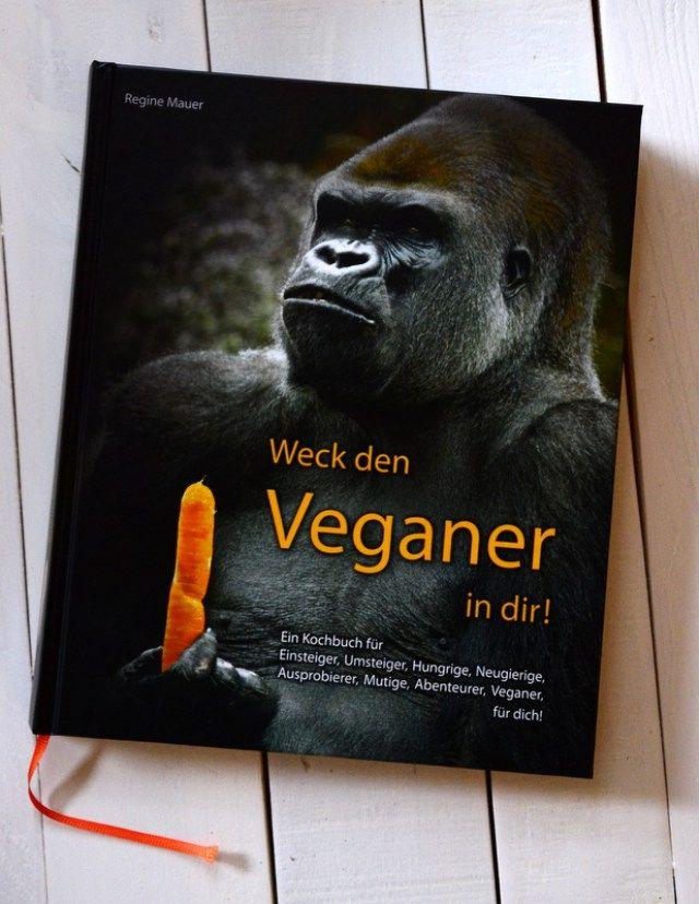 Weck den Veganer in dir; eine Rezension