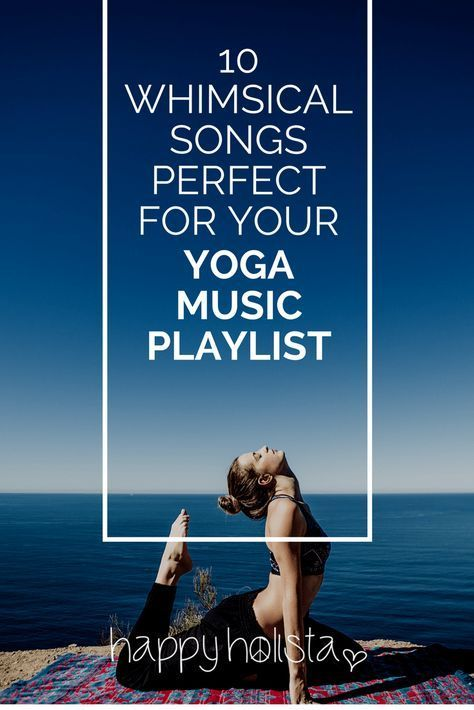 Yoga music is a major component of setting the right atmosphere for your practice. Discover 10 whimsical songs you need to add to your yoga playlist today! Yoga Music   Yoga Playlist   Yoga Songs   Yoga Instrumental Music   Asana Yoga   Yoga Practice