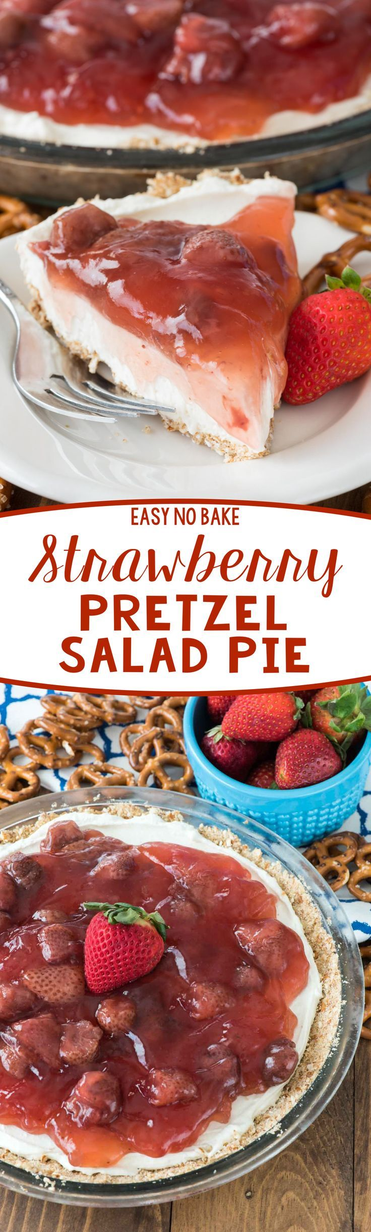 No Bake Strawberry Pretzel Salad Pie - this easy recipe has a pretzel crust, creamy cheesecake filling, and strawberry pie filling on top! It's great for a summer party!