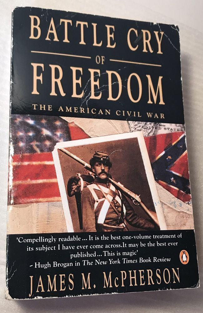 Battle Cry Off Feedom The American Civil War James M. McPherson Paperback Book