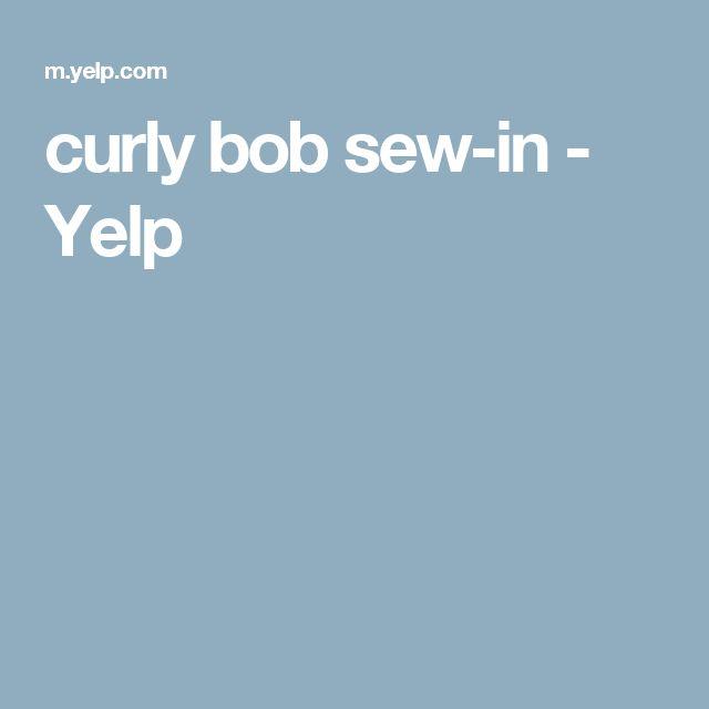 curly bob sew-in - Yelp