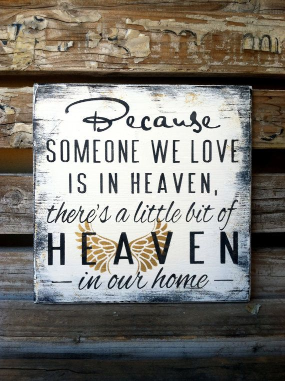 Because Someone Is In Heaven. Heaven In Our Home. Memorial Shelf Sign. Memorial Gift. Condolence Gift. Angel Wings. Memorial Plaque.
