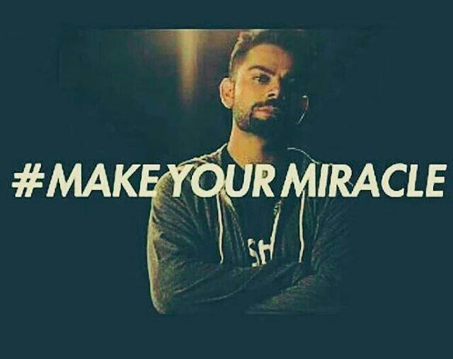 Make ur miracle #virat kohli#
