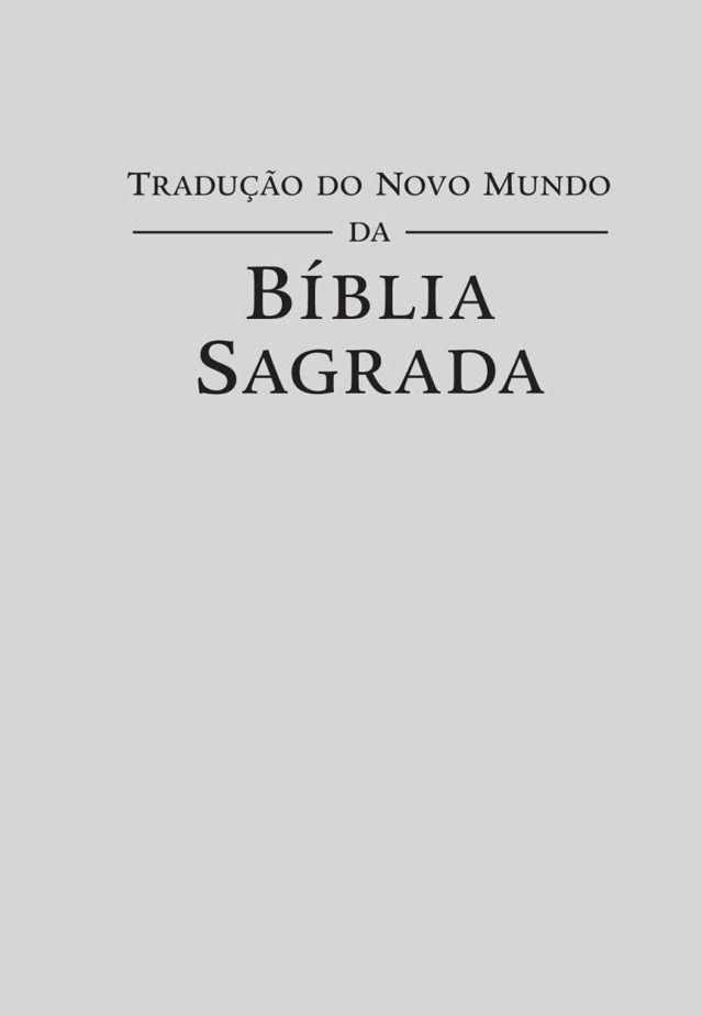 Tradução do Novo Mundo (Revisão de 2015) | Publicada pelas Testemunhas de Jeová