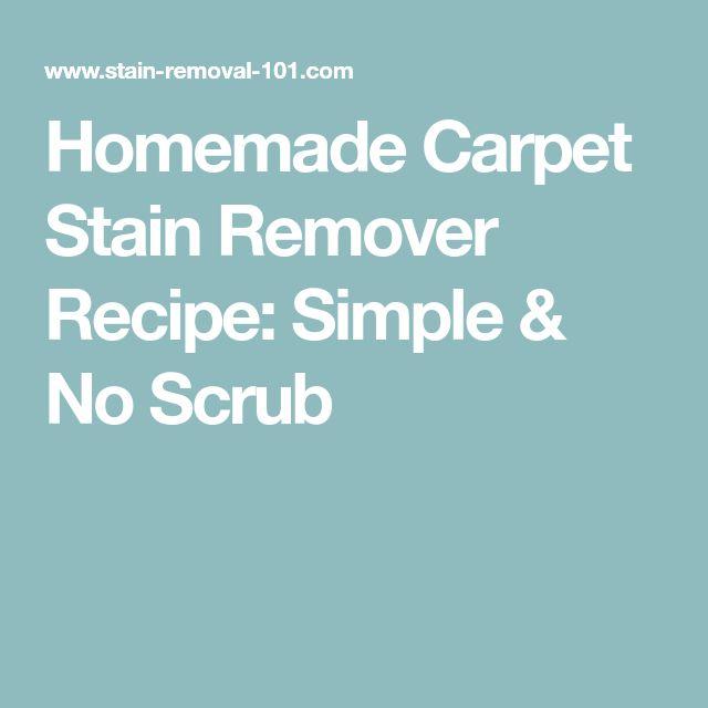 Homemade Carpet Stain Remover Recipe: Simple & No Scrub