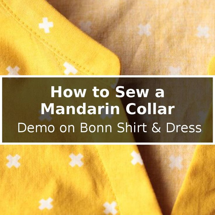"One of my favorite features of the Bonn Shirt & Dress is the collar. For a lack of a better term, I call it a ""modified mandarin collar"". However, on a normal mandarin collar, the left and right front"
