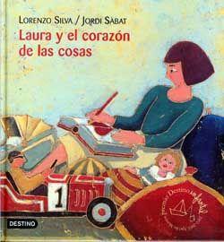 Lorenzo Silva - El nombre de los nuestros. Laura es una niña muy especial, porque sus ojos ven cosas que los otros no ven. Por eso ha aprendido que todas las cosas tienen su corazón, que las cosas sufren si se les hace daño, y se alegran cuando se las quiere