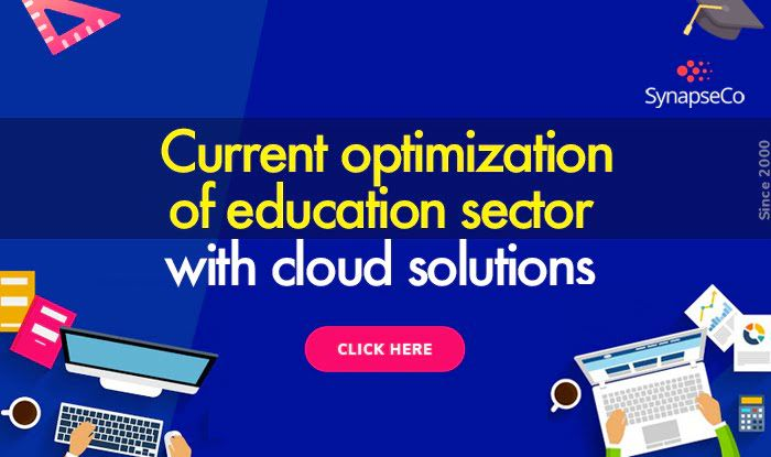Current Optimization Of Education Sector With Cloud Solutions Optimization Technology Solutions Education