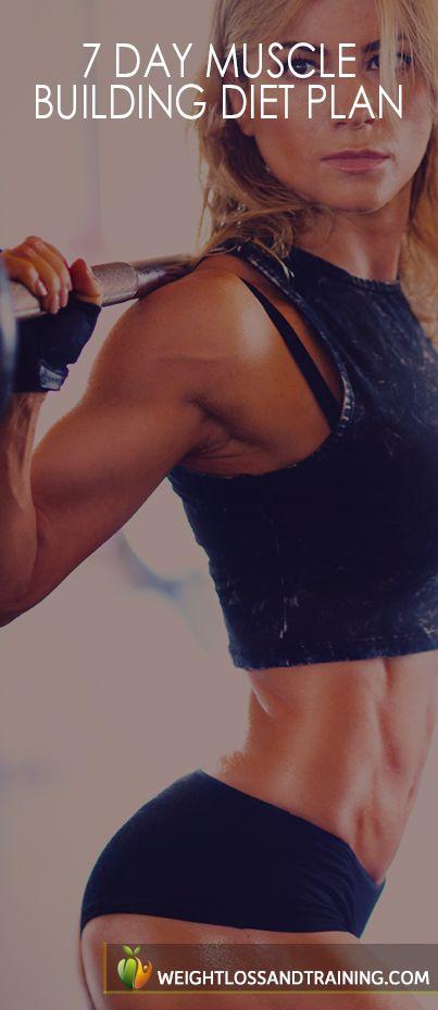 7-Day Muscle Building Diet Plan https://weightlossandtraining.com/muscle-building-diet-plan #cleaneating #mealplan