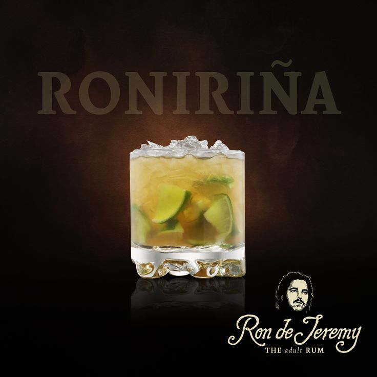 RONIRIÑA - 2 oz Ron de Jeremy Rum - 1/2 Large Lime - 2 tbsp Powder (Confectioner's) Sugar - Crushed Ice. - Cut the ends off of a large Lime. - Cut Lime in half, - then cut one of the halves into 4 pieces. - Add Lime pieces to a glass, - add two tablespoons of Powder Sugar and use a Pestle to squeeze all the juice out of the Lime pieces (do not break the lime peel). - Fill the glass with crushed ice and - add 2 ounces of Ron de Jeremy and - stir. Enjoy. . #rondejeremy
