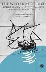 The Wto Deadlocked: Understanding The Dynamics Of International Trade