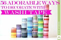 56 Adorable Ways To Decorate With Washi Tape - BuzzFeed. --- Basically all my DIY apartment decorating when I have my own place will be done with Washi tape, nbd.