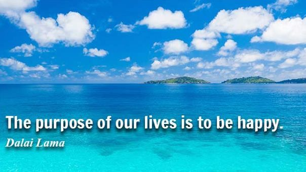 """""""The purpose of our life is to be HAPPY""""- Dalai Lama #HappyLife"""