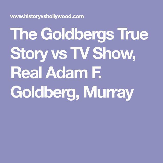 The Goldbergs True Story vs TV Show, Real Adam F. Goldberg, Murray