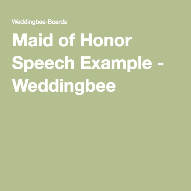 Maid Of Honor Speech Example