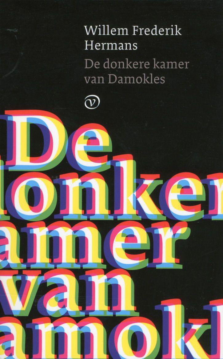De donkere kamer van Damokles / Willem Frederik Hermans