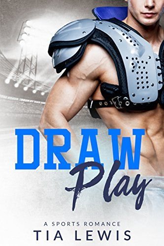 Draw Play: A Sports Romance by Tia Lewis https://www.amazon.com/dp/B01LG6AUNI/ref=cm_sw_r_pi_dp_x_7kXzyb9B7C8HD