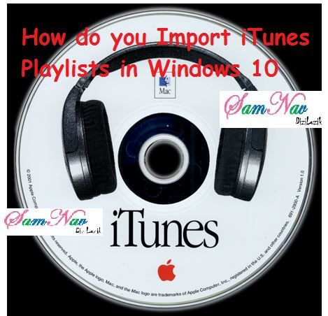 How do you Import iTunes Playlists in Windows 10