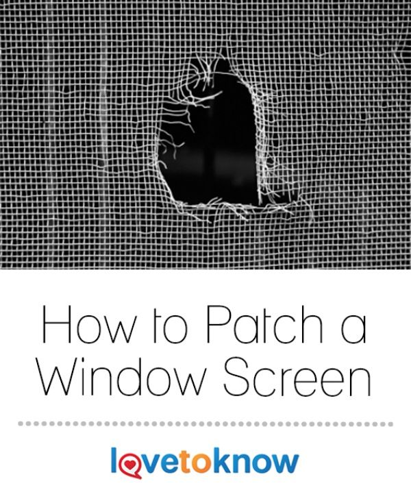 Small tears in window screens are common, but they can let insects or debris inside. When your screen tears, patch it immediately to avoid further problems.   How to Patch a Window Screen from #LoveToKnow