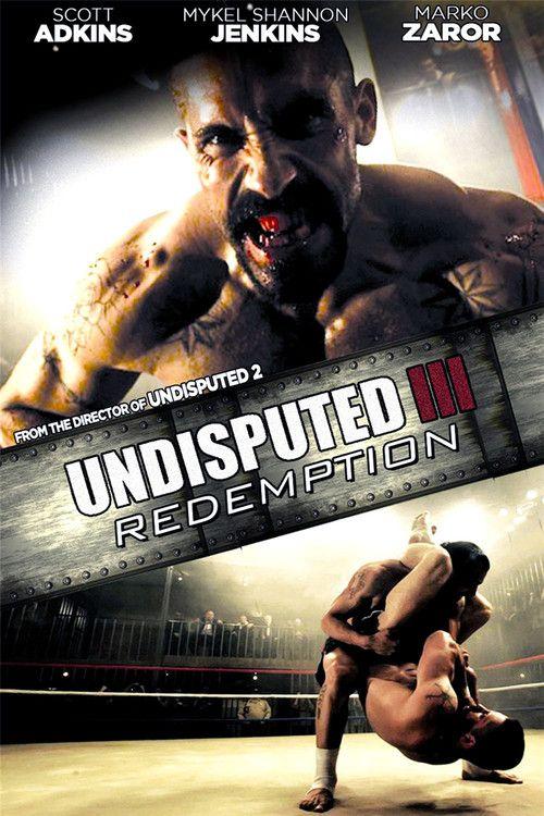 ✅ #Undisputed III: Redemption (2010) 🎞