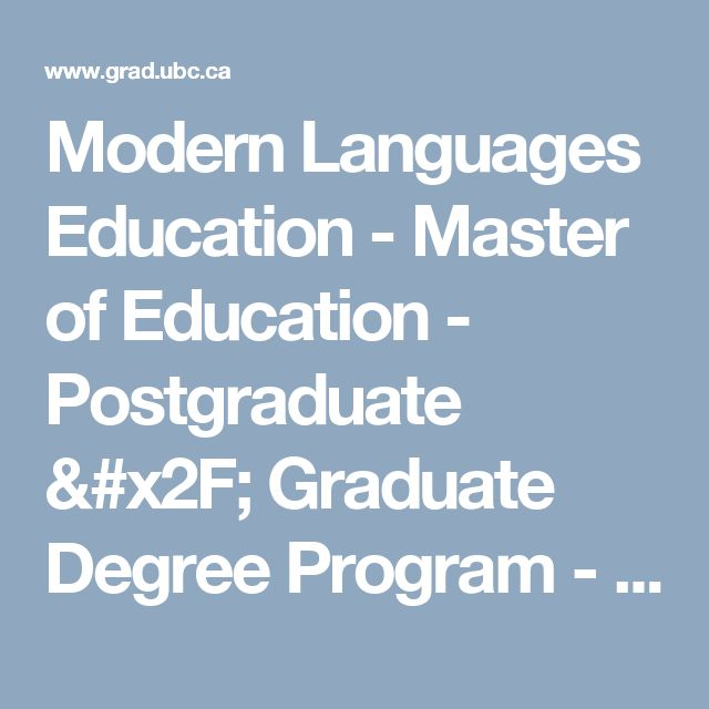 Modern Languages Education - Master of Education - Postgraduate / Graduate Degree Program - UBC Grad School