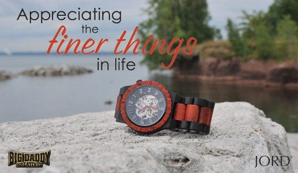 Jord Wood Watches: Appreciating the finer things in life. #JordWatch #WoodWatches
