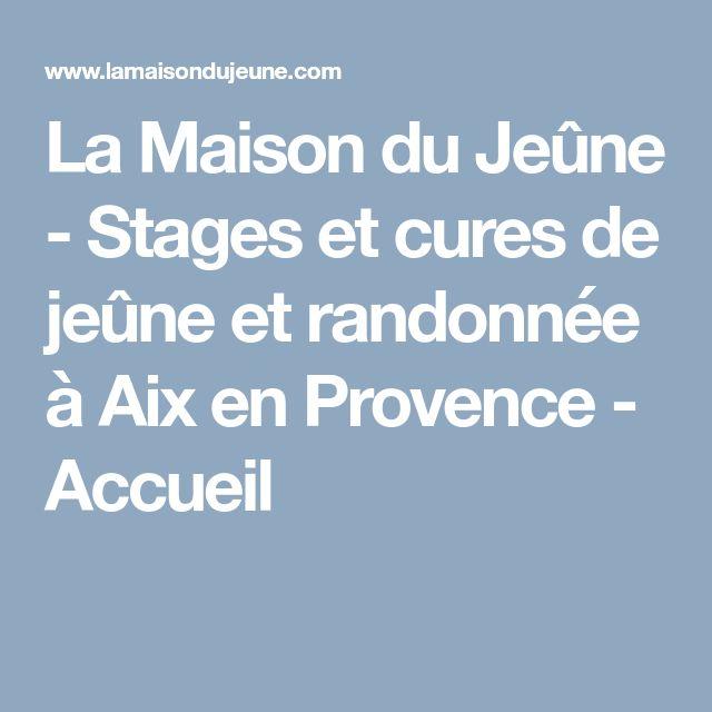 La Maison du Jeûne - Stages et cures de jeûne et randonnée à Aix en Provence - Accueil