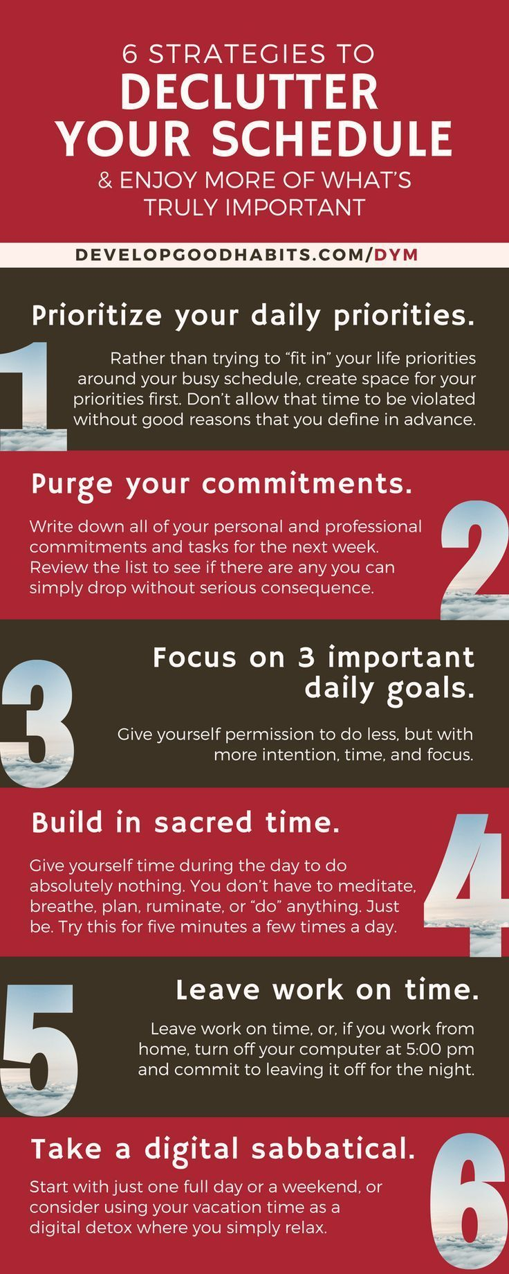 Declutter and organize your schedule guide.   Handling Mental clutter   http://www.developgoodhabits.com/declutter-your-mind/ -excerpt from Declutter your mind.